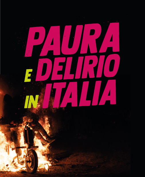 Fear and Loathing in Italy